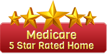Medicare 5 Star Rated Home